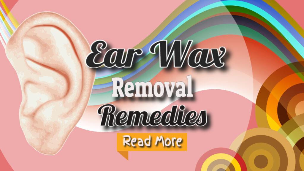 ear wax remedies